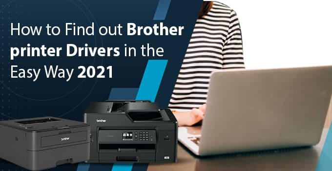 Find out Brother printer Drivers
